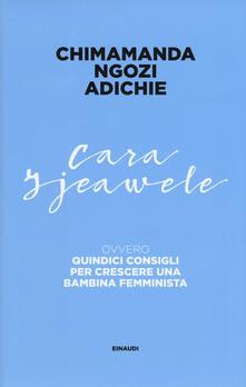 Cara Ijeawele ovvero Quindici consigli per crescere una bambina femminista.pdf