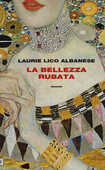 Libro La bellezza rubata Laurie Lico Albanese