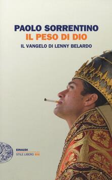 Il peso di Dio. Il vangelo di Lenny Belardo - Paolo Sorrentino - copertina