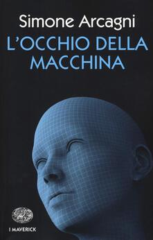 L' occhio della macchina - Simone Arcagni - copertina