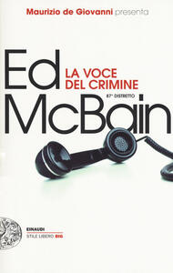 La voce del crimine. 87º distretto