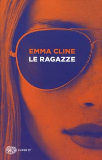 Le Le ragazze - Cline Emma - wuz.it