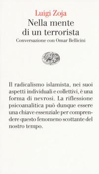 Nella mente di un terrorista. Conversazione con Omar Bellicini - Zoja Luigi Bellicini Omar - wuz.it