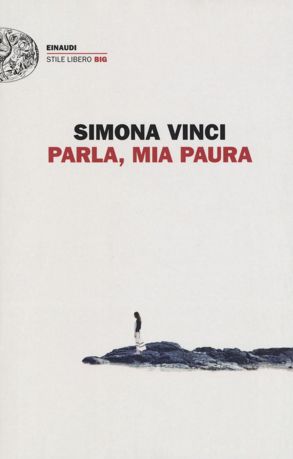 Parla Mia Paura Di Simona Vinci Intervista Letteratitudinenews