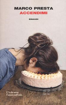 Accendimi - Marco Presta - copertina