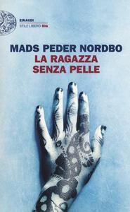 La ragazza senza pelle - Mads Peder Nordbo - copertina