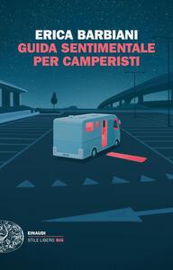 Guida sentimentale per camperisti - Erica Barbiani - copertina