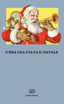 Cera una volta il Natale.pdf