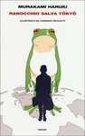 Libro Ranocchio salva Tokyo