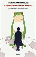Libro Ranocchio salva Tokyo Haruki Murakami