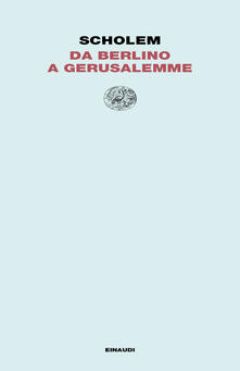 Da Berlino a Gerusalemme - Gershom Scholem - copertina