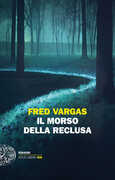 Libro Il morso della reclusa Fred Vargas