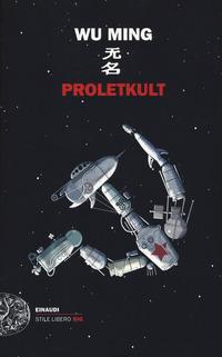 Proletkult - Wu Ming - wuz.it