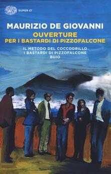 Premioquesti.it Ouverture per i Bastardi di Pizzofalcone: Il metodo del coccodrillo-I Bastardi di Pizzofalcone-Buio Image