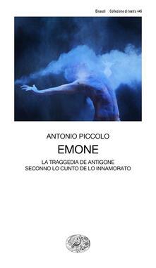 Emone. La traggedia de Antigone seconno lo cunto de lo innamorato.pdf