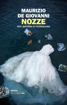 Nozze per i Bastardi di Pizzofalcone - Maurizio De Giovanni - copertina
