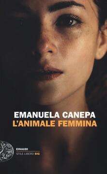 L' animale femmina - Emanuela Canepa - copertina