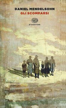 Gli scomparsi - Daniel Mendelsohn - copertina
