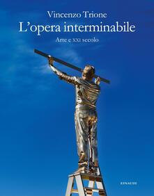 Antondemarirreguera.es L' opera interminabile. Arte e XXI secolo Image