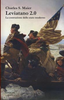 Leviatano 2.0. La costruzione dello stato moderno - Charles S. Maier - copertina