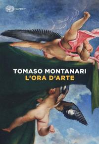 L' L' ora d'arte - Montanari Tomaso - wuz.it