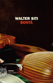 Bontà - Walter Siti - copertina