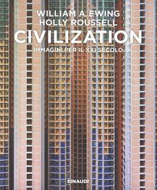 Premioquesti.it Civilization. Immagini per il XXI secolo. Ediz. illustrata Image