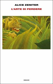L' arte di perdere - Alice Zeniter - copertina