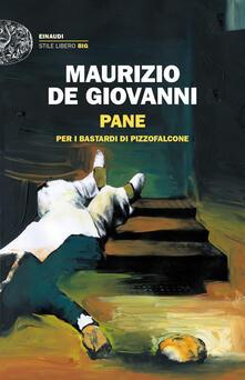 Pane per i Bastardi di Pizzofalcone - Maurizio De Giovanni - copertina