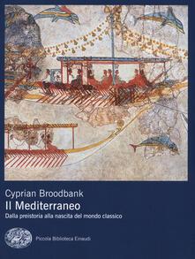 Steamcon.it Il Mediterraneo. Dalla preistoria alla nascita del mondo classico Image