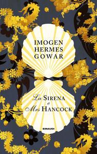 La sirena e Mrs Hancock - Imogen Hermes Gowar - copertina