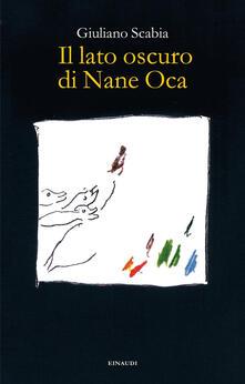 Il lato oscuro di Nane Oca - Giuliano Scabia - copertina