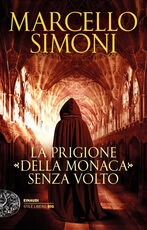 Libro La prigione della monaca senza volto Marcello Simoni