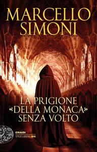 La prigione della monaca senza volto - Marcello Simoni - copertina