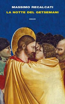 La notte del Getsemani - Massimo Recalcati - copertina