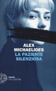 La paziente silenziosa - Alex Michaelides - copertina
