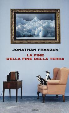 La fine della fine della terra - Jonathan Franzen - copertina