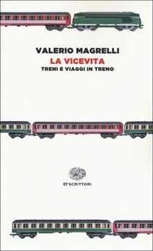 Rallydeicolliscaligeri.it La vicevita. Treni e viaggi in treno Image