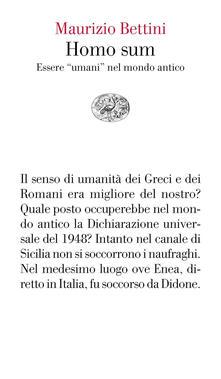 Homo sum. Essere «umani» nel mondo antico - Maurizio Bettini - copertina