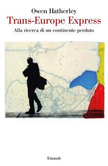 Trans-Europe express. Alla ricerca di un continente perduto.pdf