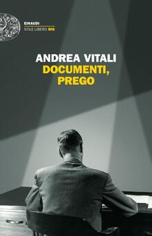 Documenti, prego - Andrea Vitali - copertina