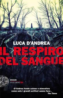 Il respiro del sangue - Luca D'Andrea - copertina