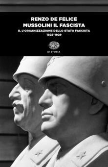 Milanospringparade.it Mussolini il fascista. Vol. 2: L' organizzazione dello Stato fascista (1925-1929) Image