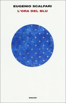 L' ora del blu - Eugenio Scalfari - copertina