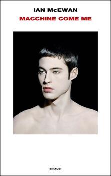 Macchine come me - Ian McEwan - copertina