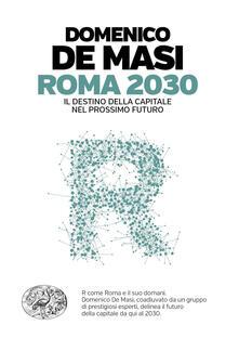 Squillogame.it Roma 2030. Il destino della capitale nel prossimo futuro Image