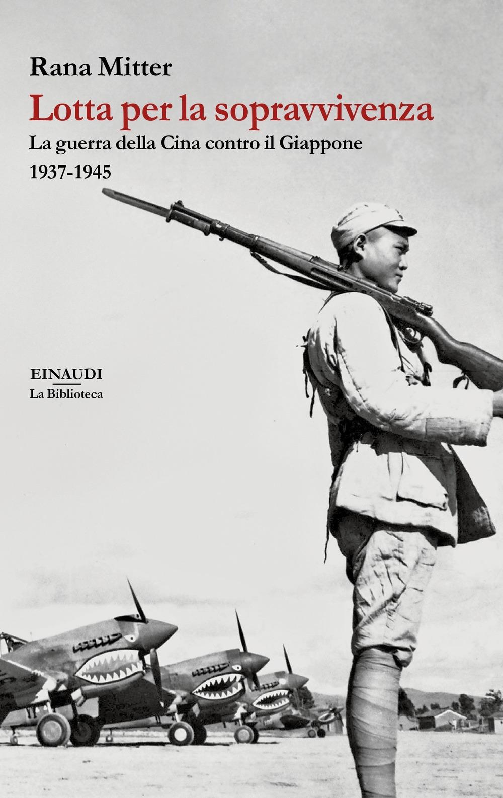 Image of Lotta per la sopravvivenza. La guerra della Cina contro il Giappone 1937-1945