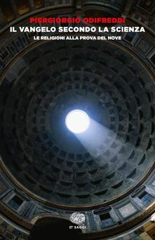 Ristorantezintonio.it Il Vangelo secondo la scienza. Le religioni alla prova del nove Image