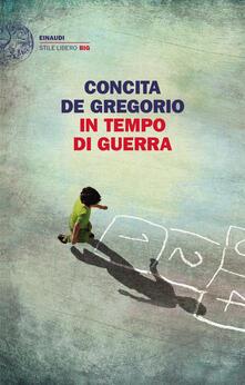 In tempo di guerra - Concita De Gregorio - copertina