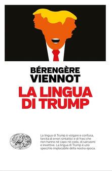 La lingua di Trump - Bérengère Viennot - copertina